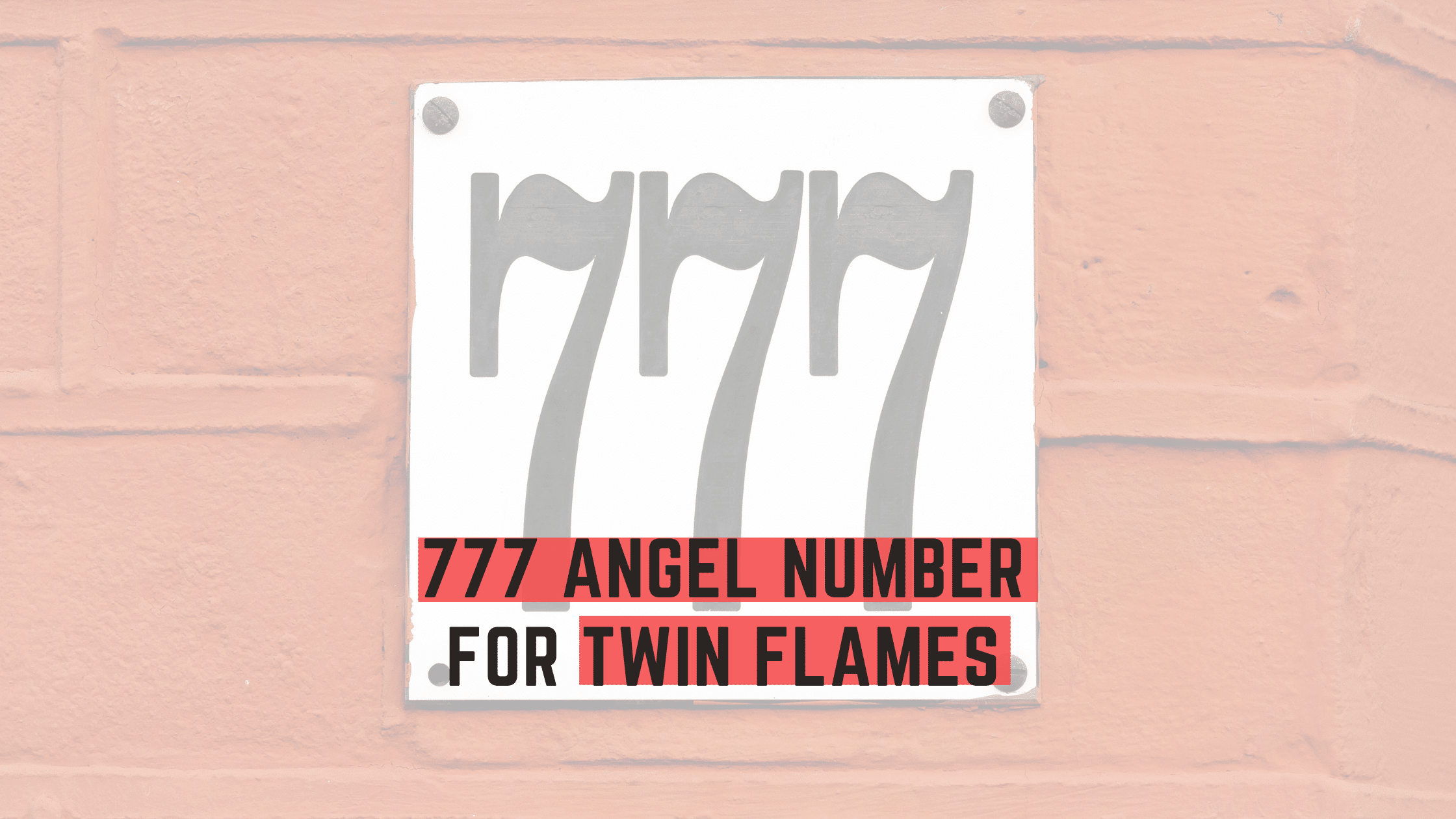 777 angel number twin flame