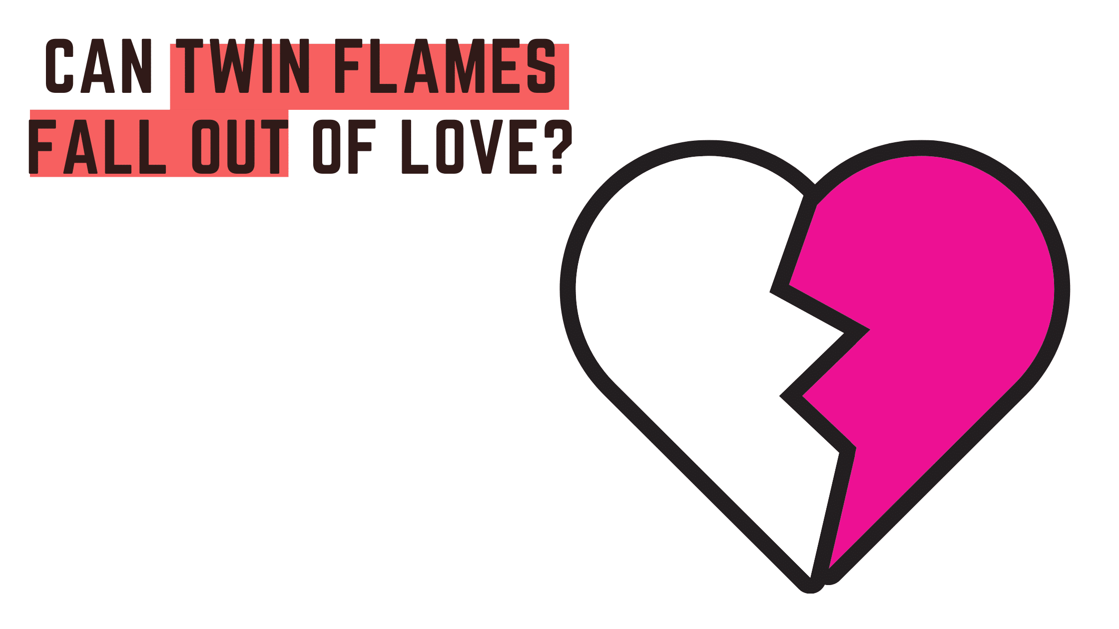 Can Twin Flames Fall out of Love?