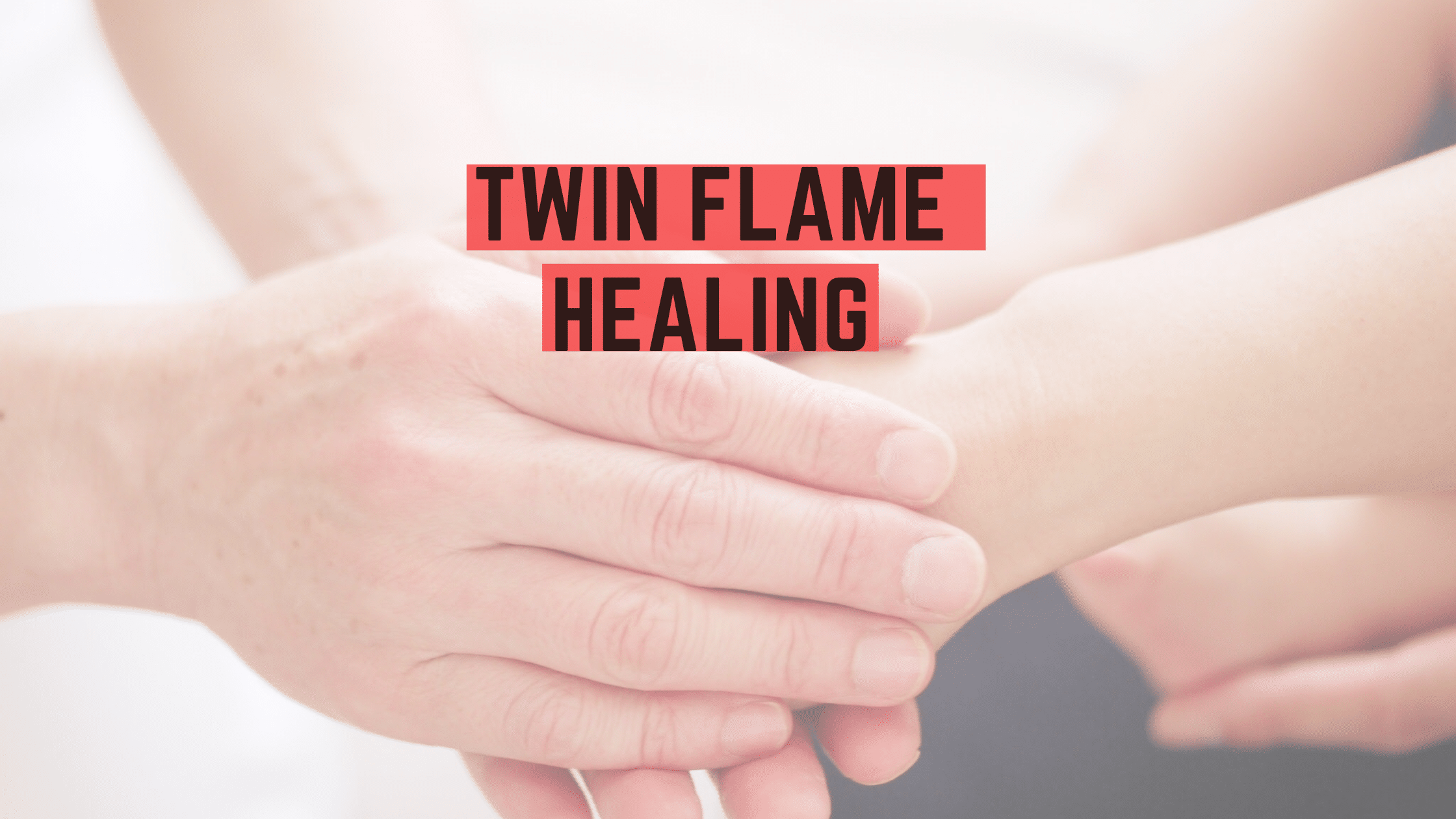 Twin Flame Healing and Shadow Work