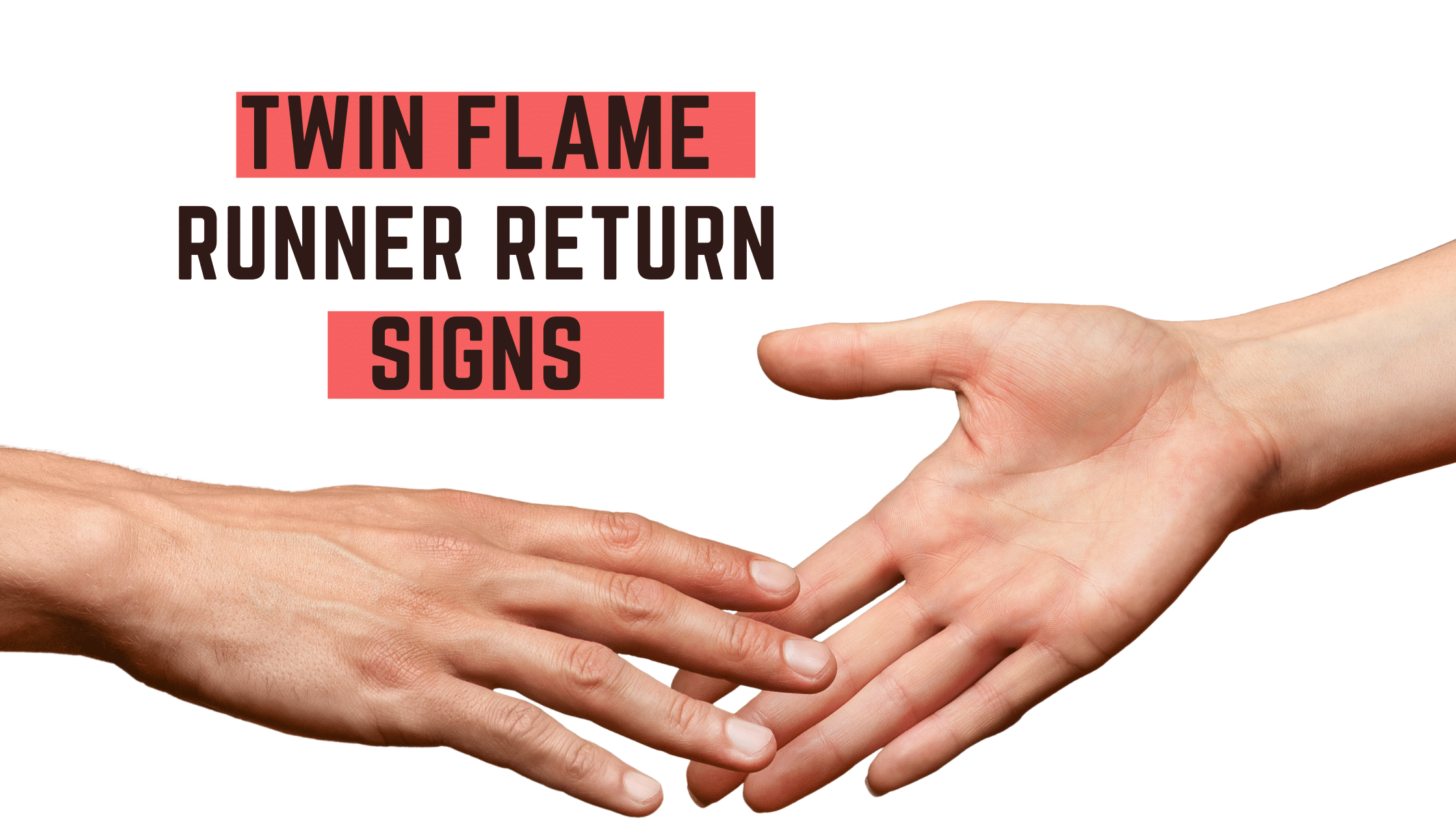 Twin Flame Runner Return Signs