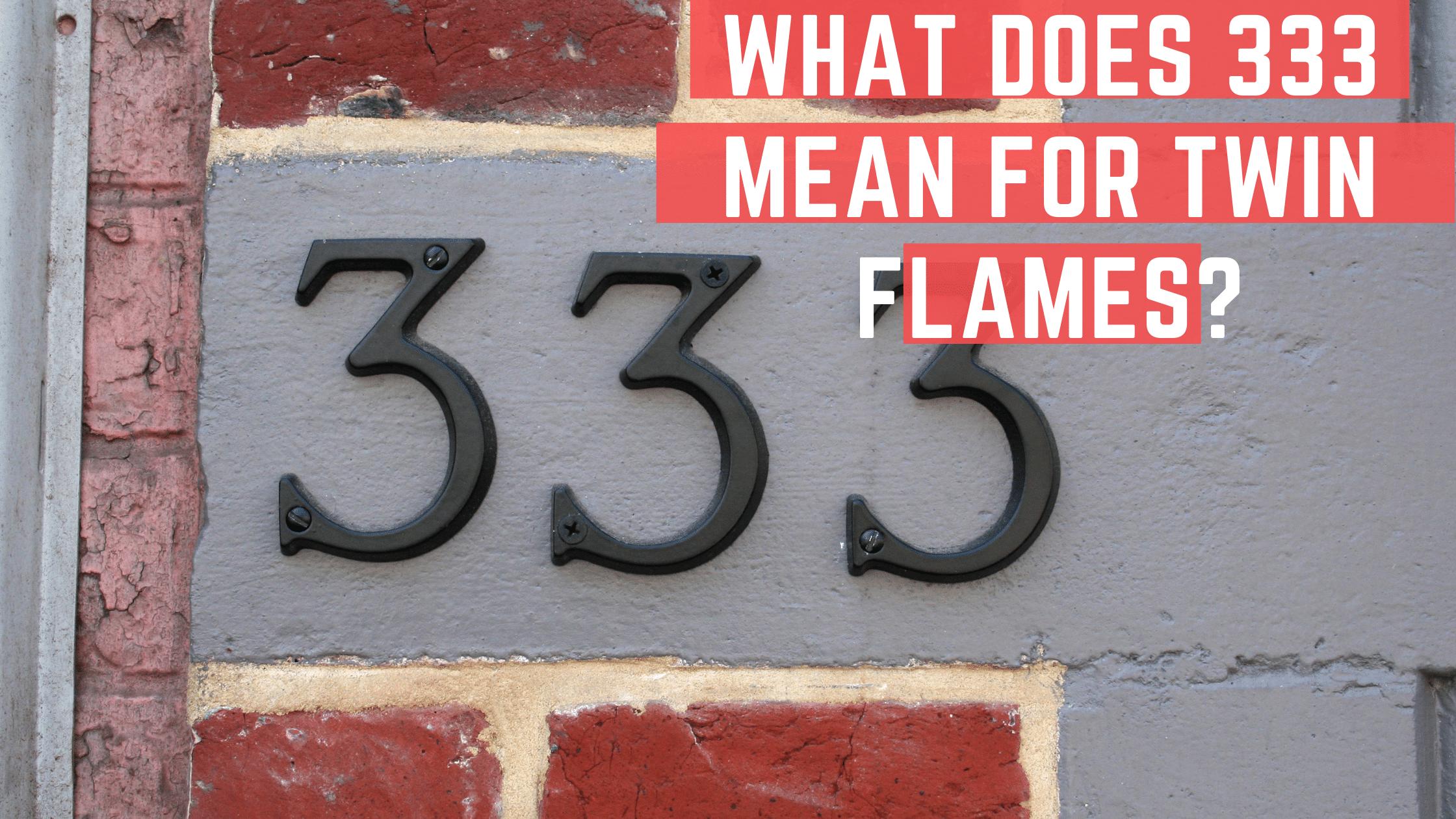 333 twin flames