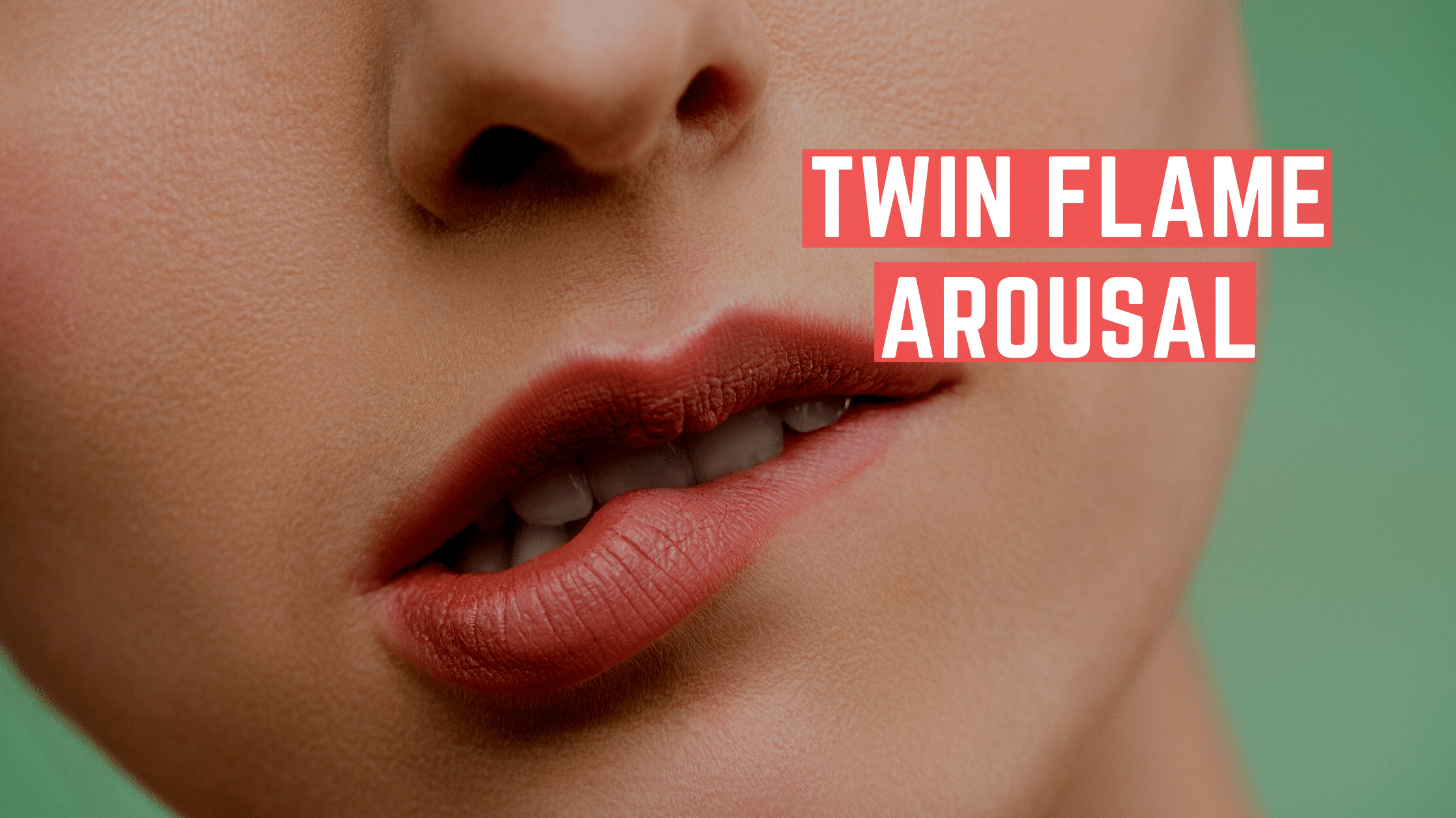 Twin Flame Arousal