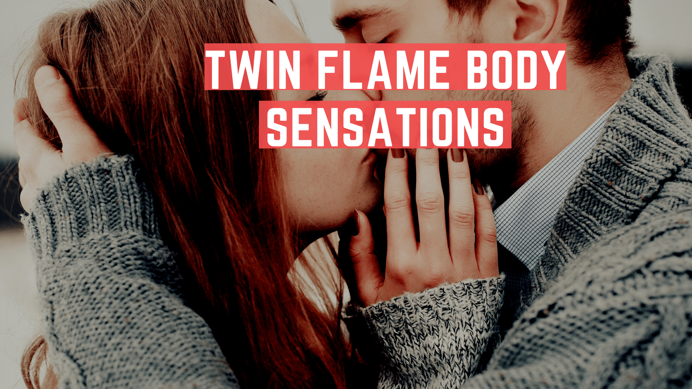 Twin Flame Body Sensations