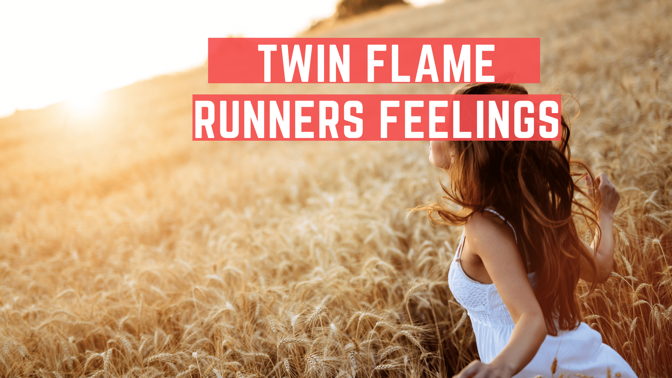 Twin Flame Runners Feelings