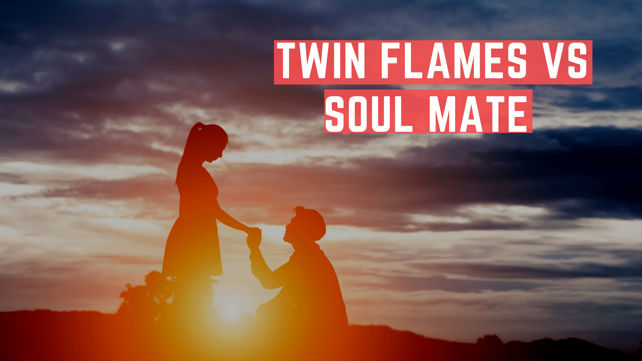Twin Flames Vs Soul Mate