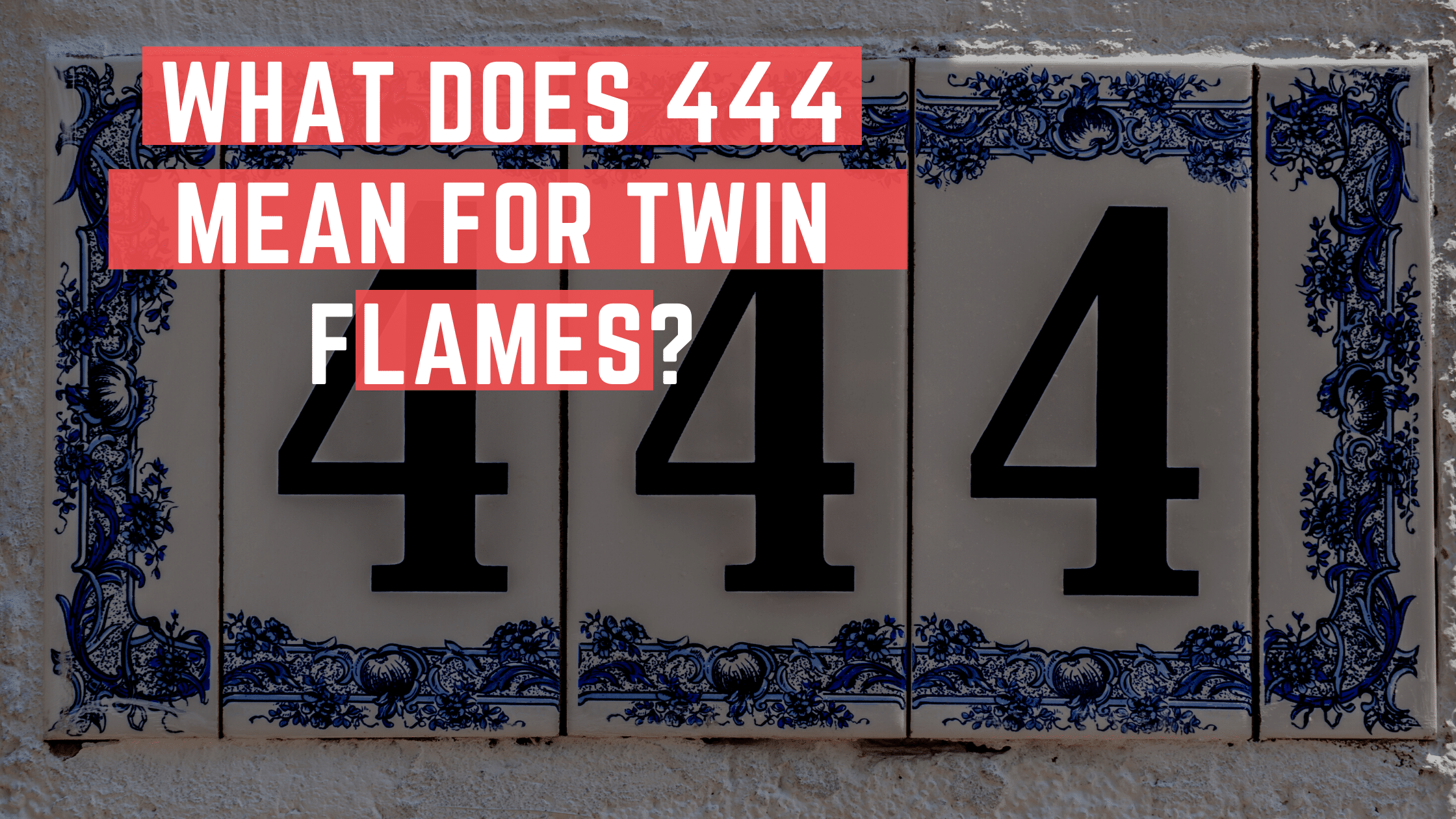what does 444 mean twin flames
