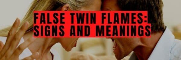 False Twin Flames