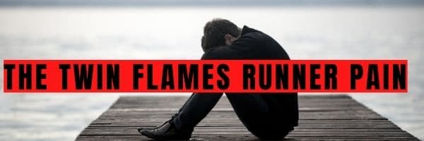The Twin Flames Runner Pain