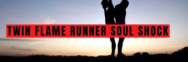 Twin Flame Runner Soul Shock