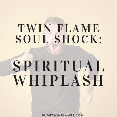 twin flame soul shock