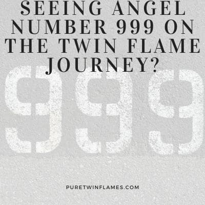 Angel number 999 for twin flames