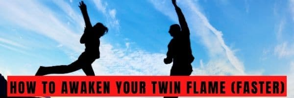 How to Awaken Your Twin Flame