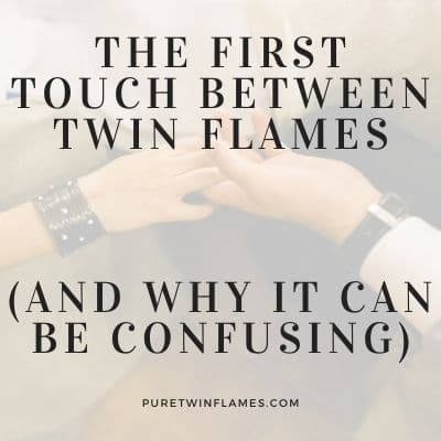 first touch between twin flames