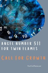 311 angel number for twin flames