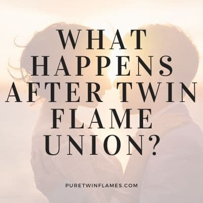 After Twin Flame Union