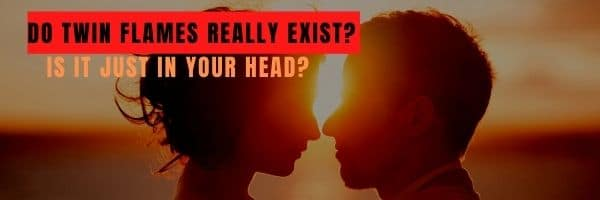 Do Twin Flames Really Exist?