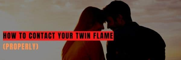 How to Contact Your Twin Flame