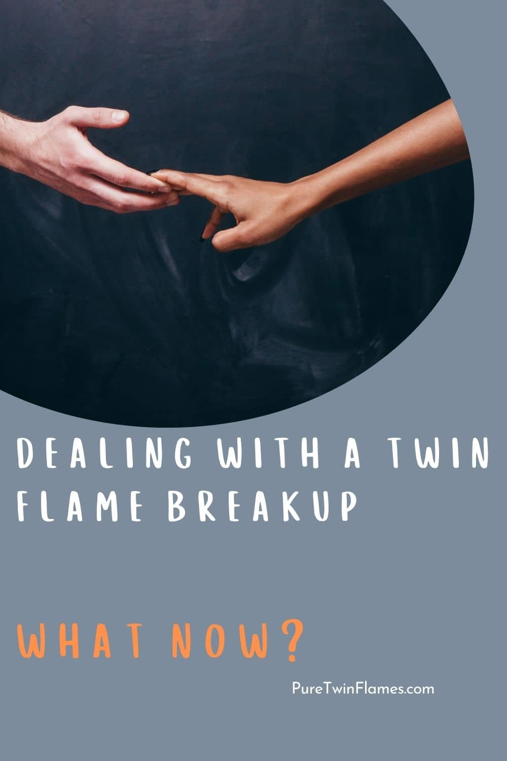 When Twin Flames Break Up: Is It The End? - Pure Twin Flames