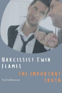 Narcissist Twin Flames