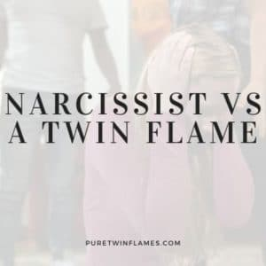 Narcissist vs a Twin Flame