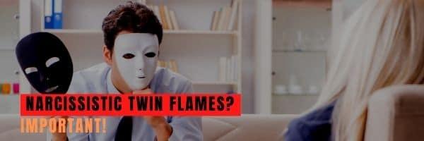 Narcissistic Twin Flame