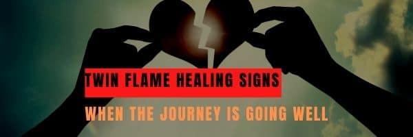 Twin Flame Healing Signs