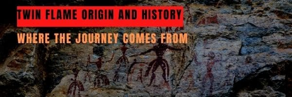 Twin Flame Origin and History