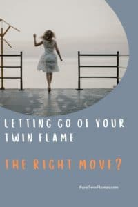 let go of your twin flame