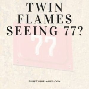 twin flames angel number 77