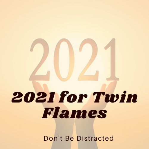 2021 for Twin Flames