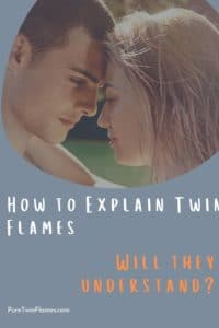 How to Explain Twin Flames
