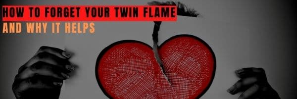 How to Forget Your Twin Flame