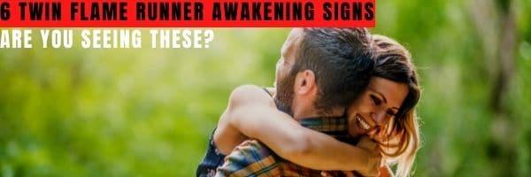 Twin Flame Runner Awakening Signs