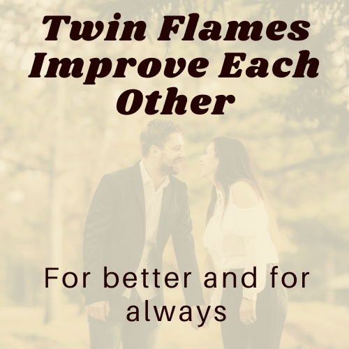 Twin Flame Changes You