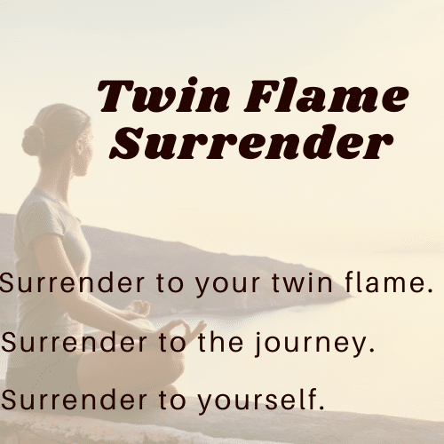 Twin Flame Surrender Stage