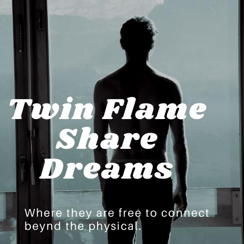 Twin Flames Sex Dreams
