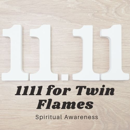 What Does 1111 Mean for Twin Flames